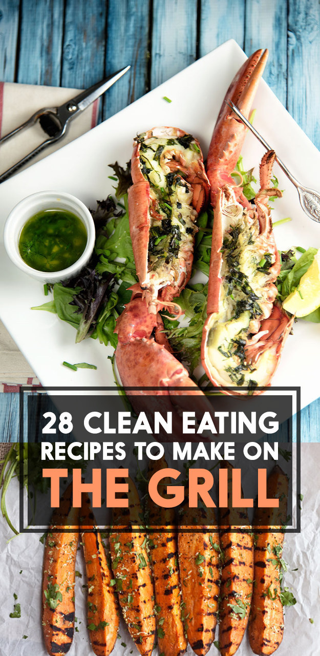 28 Clean Eating Recipes To Grill This Summer