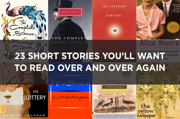 23 Short Stories You'll Want To Read Over And Over Again