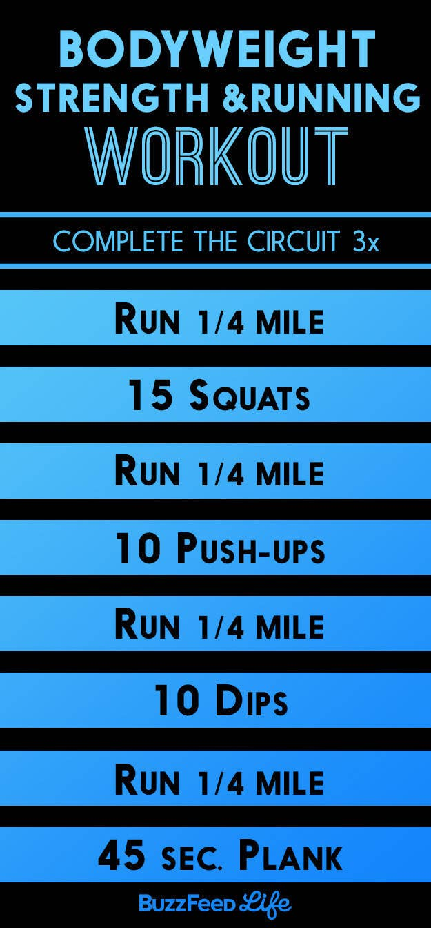 The Circuit Workout Below Uses Bodyweight Exercises In Between Running Intervals To Challenge Your Muscles