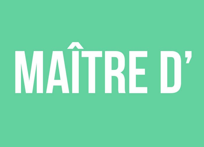 """What English speakers think it means: A headwaiter.What it actually means: Nothing. The actual word is maître d'hôtel, literally """"master of hotel"""" in French. So using """"maître d'"""" would be like saying """"master of."""" It just makes no sense."""