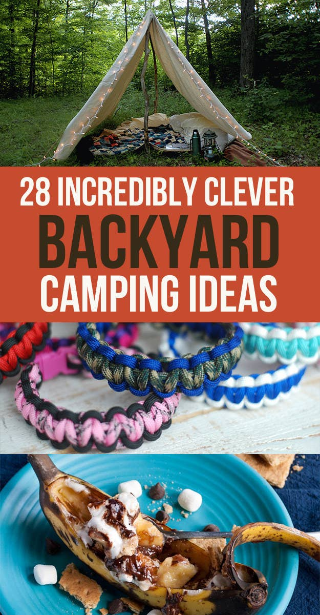 28 Genius Backyard Camping Ideas You Need To Try This Summer