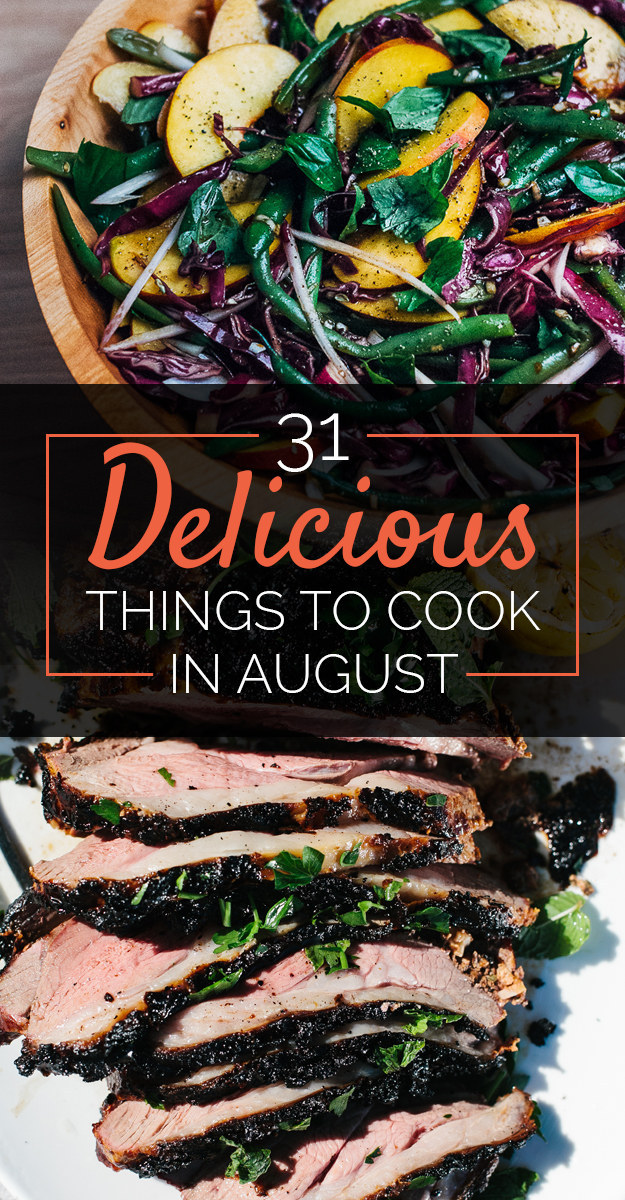 31 Delicious Things You Need To Cook In August