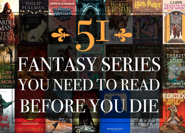 The 51 Best Fantasy Series Ever Written