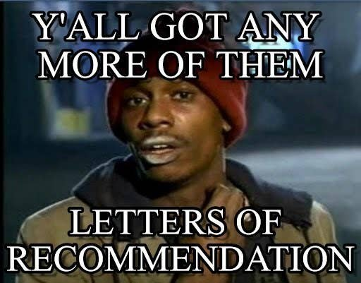 Image result for letter of recommendation meme