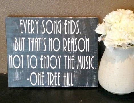 19 things all one tree hill fans seriously need for the days when you need words of wisdom 16 publicscrutiny Choice Image