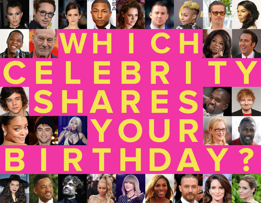 Which Celebrity Do You Share A Birthday With?