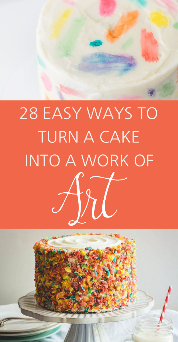 28 insanely creative ways to decorate a cake that are easy af these 4 fun ways to decorate a cake can make even the most
