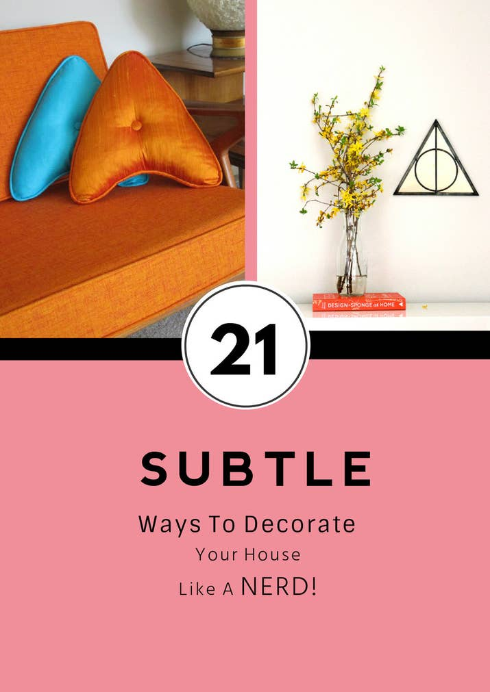21 Nerdy Things You Need For Your Home Right Now