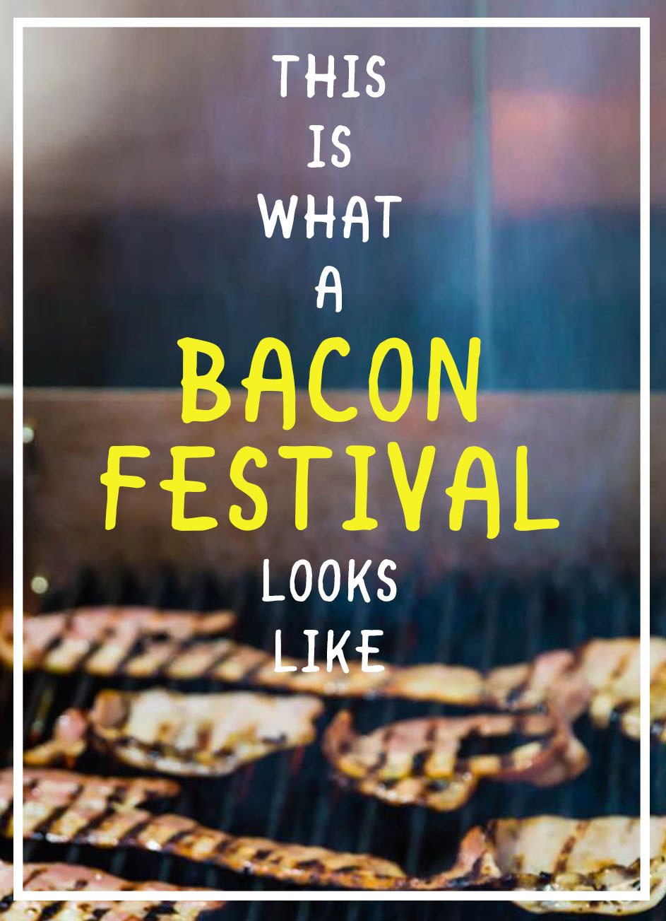 We Went To A Bacon Festival And Tried To Get All The Pork On Our Fork