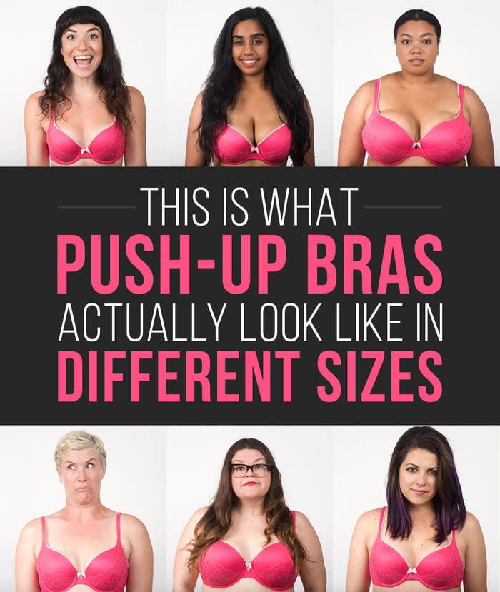 This Is What Push-Up Bras Actually Look Like In Different Sizes