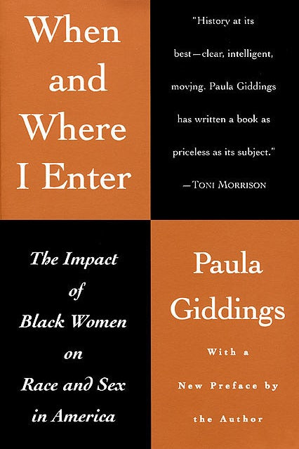 When and Where I Enter by Paula Giddings