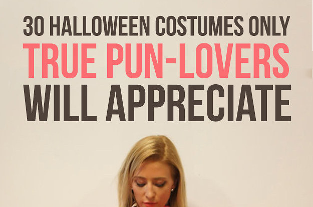 30 halloween costumes only true pun lovers will appreciate