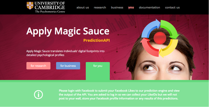 """Named """"Apply Magic Sauce"""", the app guesses your gender, intelligence, politics, religion, life satisfaction, and sexual preference. It also reveals what your personality traits are likely to be based off your Facebook page."""