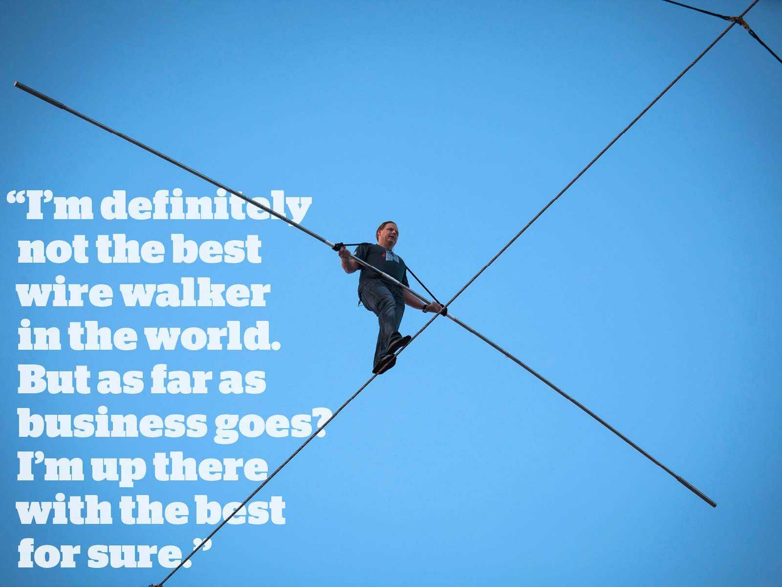 The World's Most Controversial High-Wire Walker Has A Plan To Take on
