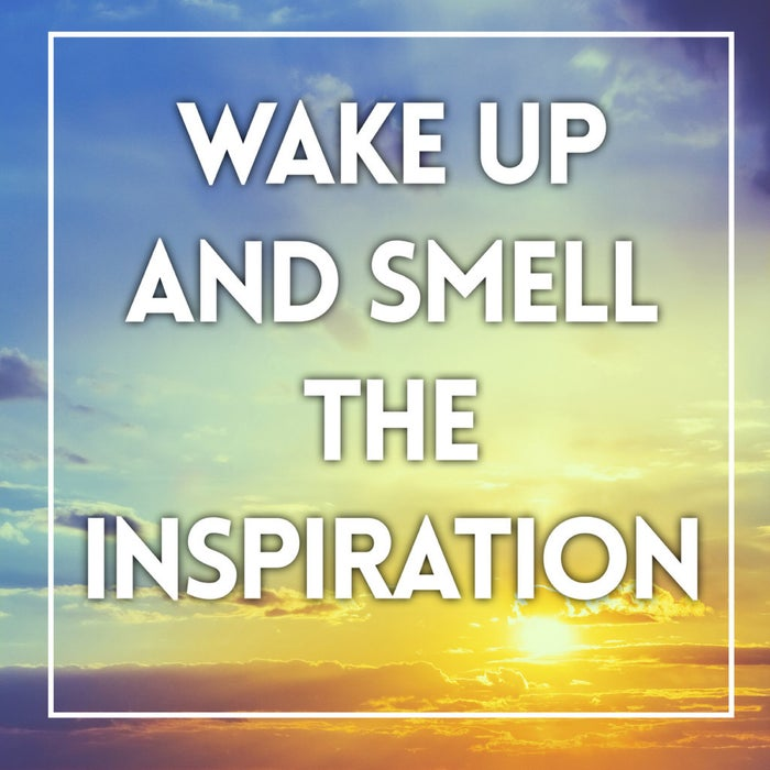 And once you find a morning routine that inspires you and gets your day rolling, it will be even easier to wake up.