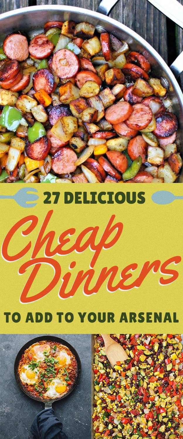 27 Easy Meals That Won T Break The Bank