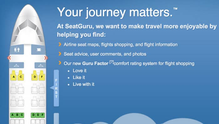 Find the best seat on the plane with SeatGuru, which will give you important info like USB charging availability and whether or not the plane is equipped with personal TVs.