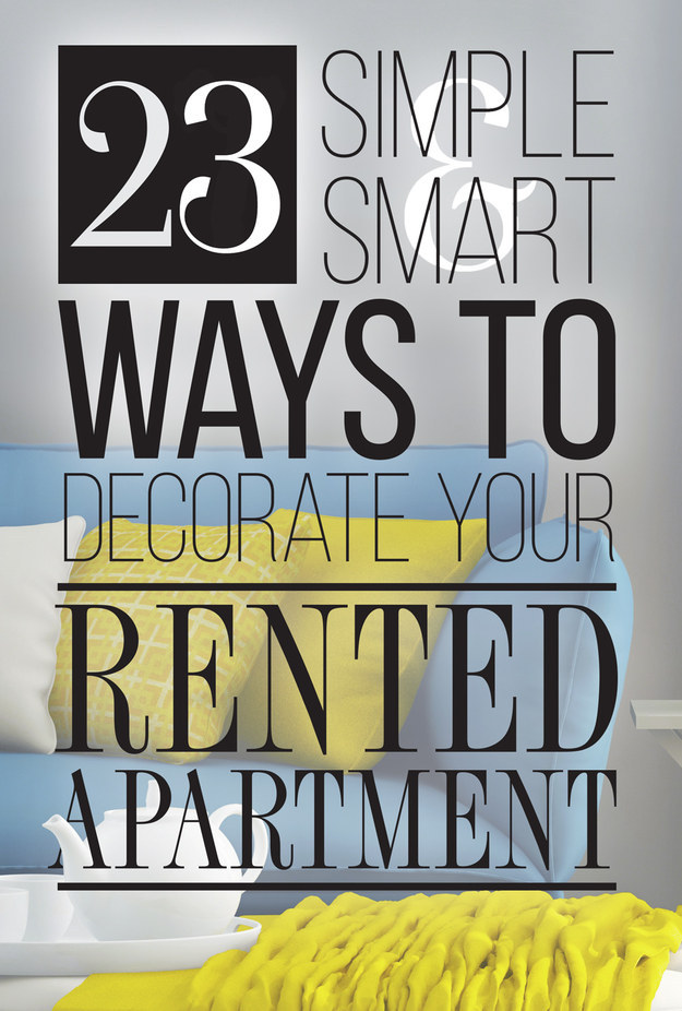 23 cleverly creative ways to decorate your rented apartment Cheap easy ways to decorate your home