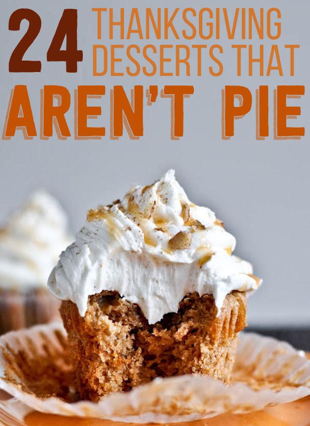 24 Delicious Thanksgiving Desserts That Aren't Pie