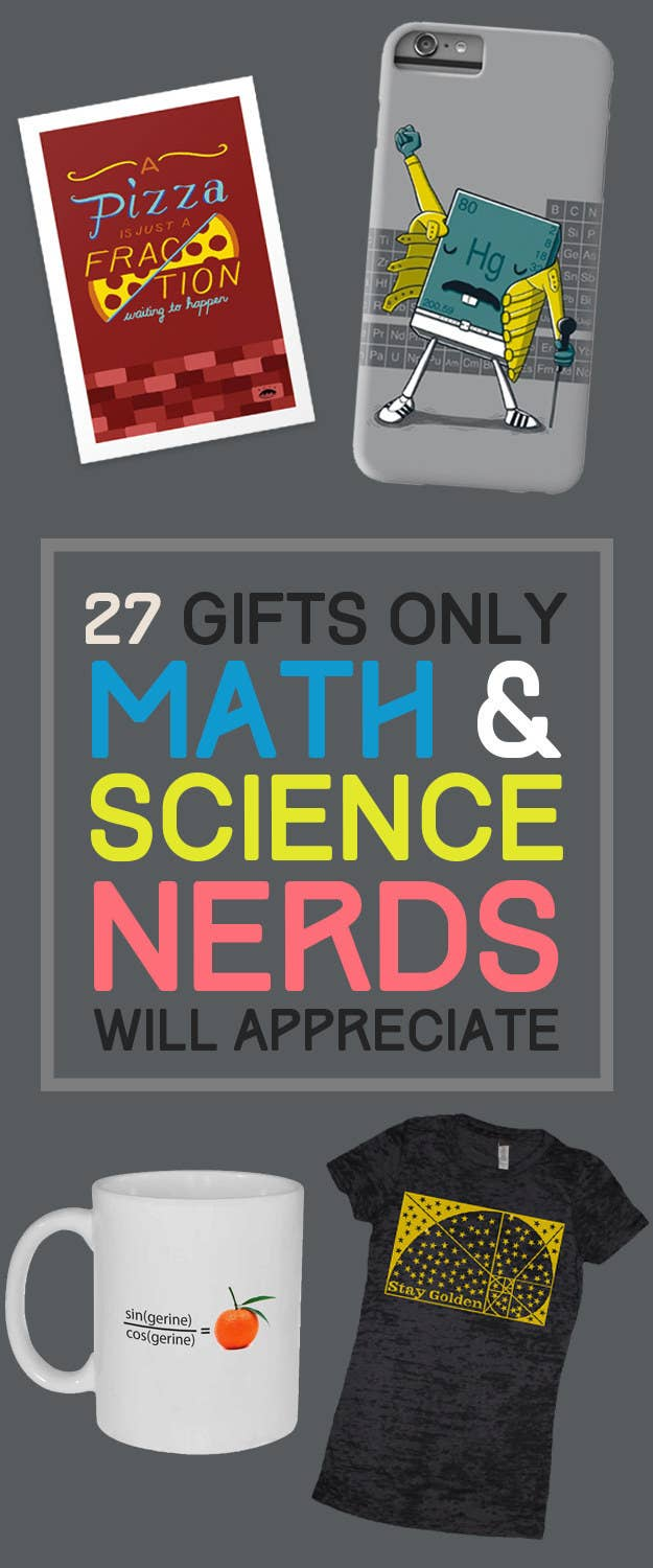 27 Gifts Only Math And Science Nerds Will Appreciate