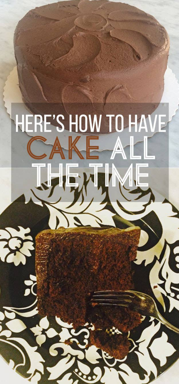 Here's How To Have Cake Whenever You Want