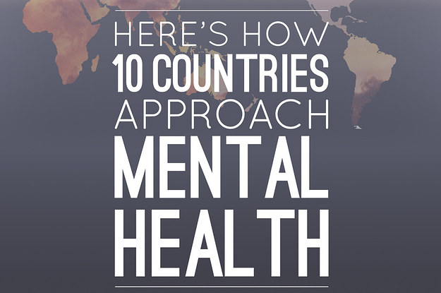 Here S How Ten Countries Approach Mental Health