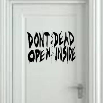 """""""Don't Open, Dead Inside"""" Wall Decal"""