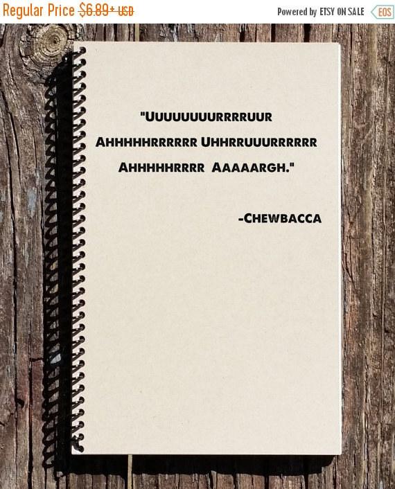 Chewbacca Quote Notebook