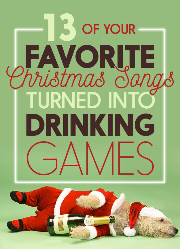 13 Holiday Drinking Games To Get You Drunk This Christmas
