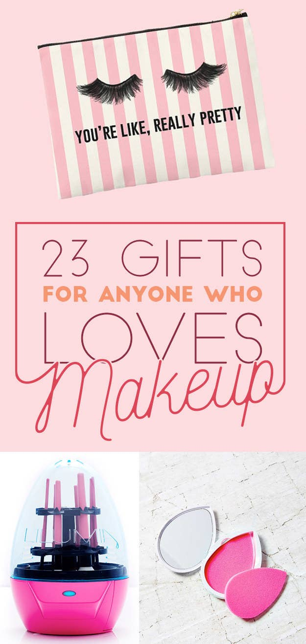 Gifts That Will Make All Makeup Lovers Swoon - 23 pictures that will make you whole again