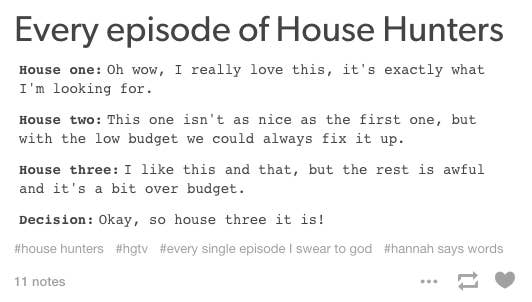 19 Thoughts Everyone Has While Watching House Hunters