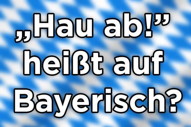 Fluchen auf bayrisch