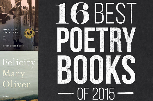 17 of the Best Poetry Books, as Recommended by Acclaimed Writers for National Poetry Month