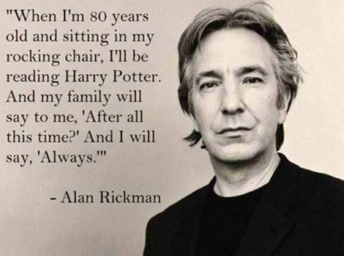 Sorry, Alan Rickman Didn\'t Say That Quote About Reading ...
