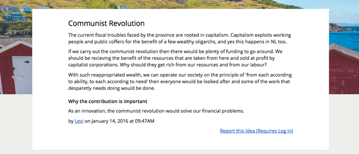 """""""If we carry out the communist revolution then there would be plenty of funding to go around. We should be receiving the benefit of the resources that are taken from here and sold at profit by capitalist corporations. Why should they get rich from our resources and from our labour?""""With an average rating of 4.2 out of 5, this rather earnest suggestion is apparently a hit.Another suggested option is a fascist revolution, which starts with """"Alright so I know what you're thinking 'the nazi's were really bad,' but hear me out."""""""