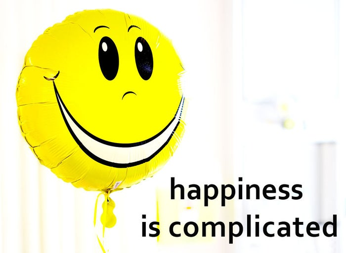 "Not, at least, as far as scientists are concerned. ""Happiness is not a simple construct,"" Dr Robin Gilmour, a psychologist from Lancaster University, tells BuzzFeed Science. There are at least three aspects, he says: positive affect, or feeling good; an absence of negative affect; and an evaluative aspect, looking at your life in general and asking ""am I a happy person? Am I happy with my life?""Things that make you happy are not just the negatives of things that make you unhappy: breaking your arm makes you unhappy, but you're not happy now because you haven't broken your arm. And things that make you feel good in the moment might not make you feel like your life is going well, and vice versa. A tough day applying for jobs might not be fun, but getting one might make you think your life is going better. The picture is complicated even further by the concept of ""meaning"". Prof Paul Dolan of the London School of Economics, author of Happiness by Design, tells BuzzFeed Science that an important part of what it means to be happy is ""captured by adjectives like purposeful, meaningful, fulfilling, and worthwhile"".This matters, because whether some things make you ""happy"" or not can entirely depend on how you define ""happiness""."