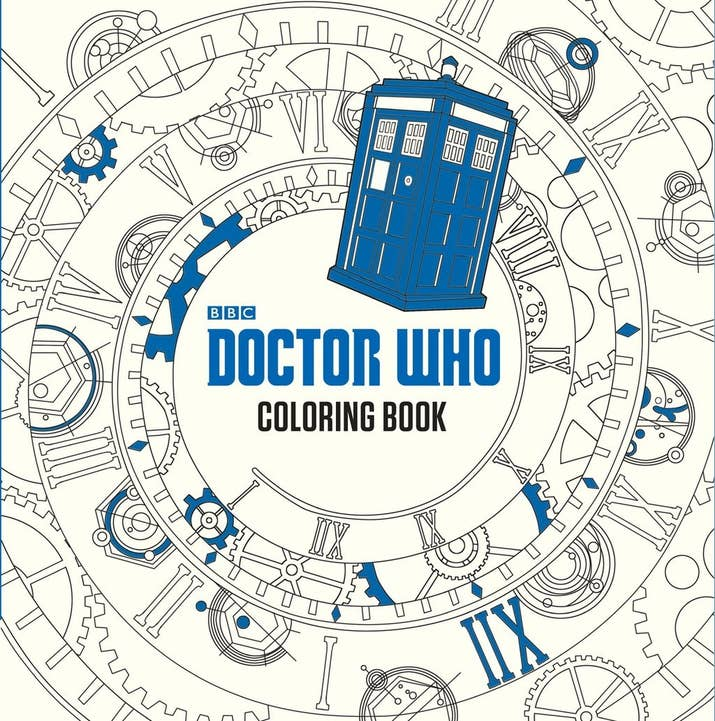 Doctor Who Everyones Favorite Sci Fi Television Series Is Officially Becoming A Coloring Book Have Fun Looking But Dont Blink