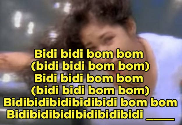 How Well Do You Actually Know The Lyrics To Bidi Bidi Bom Bom