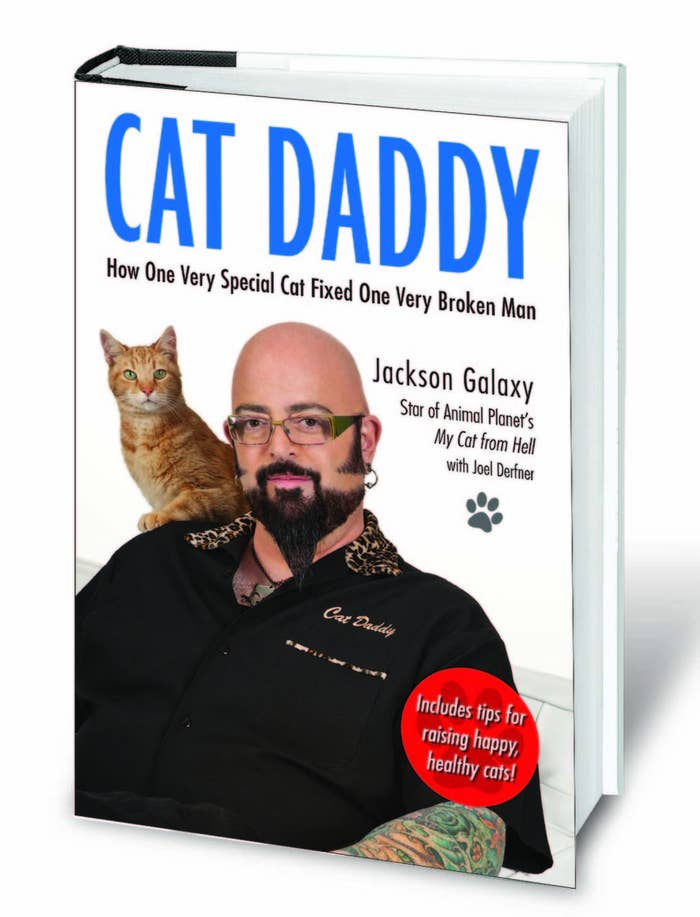 Cat Daddy by Jackson Galaxy here.