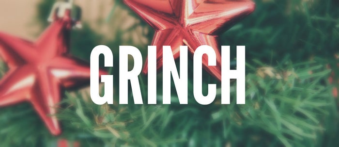 Grinch: A character somewhat lacking in Christmas spirit or one who spoils other's fun.From How the Grinch Stole Christmas by Dr. Seuss