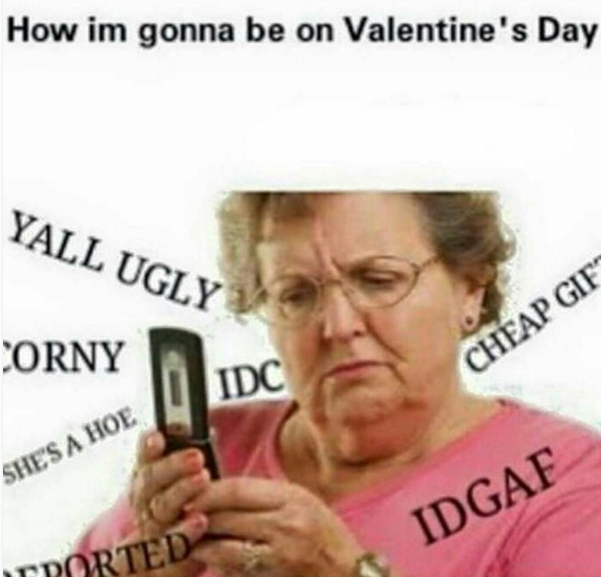 23 Single On Valentine S Day Memes From Happy To Bitter Yourtango