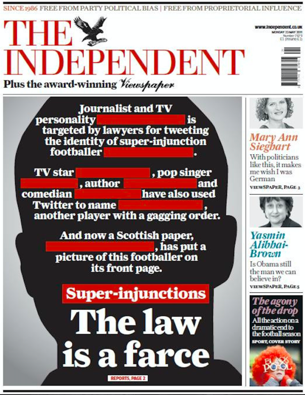 "This front page cleverly railed against High Court super-injunctions: ""The law is a farce."""