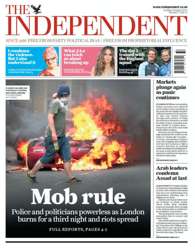"It was ""mob rule"" during the London riots on 9 August 2011."