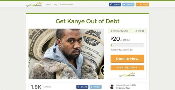 Kanye does have support from Jeremy Piatt who created a GoFundMe page on February 15 for Kanye to help his financial woes. Even though the page has had 1.8K shares, the page has only raised $20 dollars in the period of a day. https://www.gofundme.com/kanyesmedicis