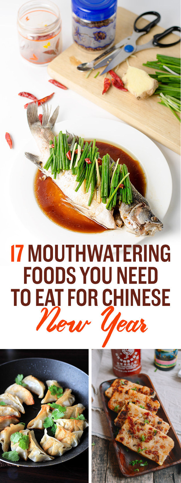 17 Mouthwatering Foods You Need To Eat For Lunar New Year