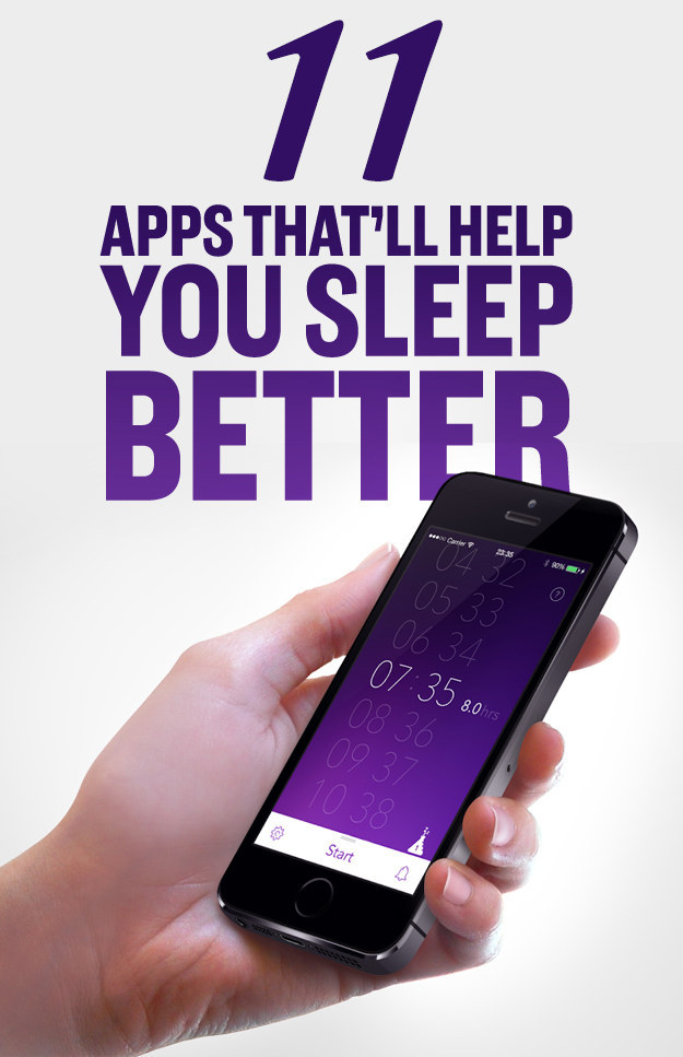 11 Insanely Effective Apps That'll Help You Sleep Better
