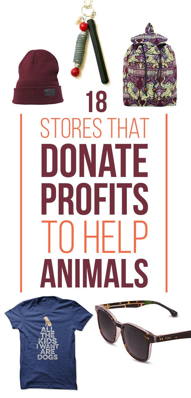baaeb6fd4 18 Awesome Stores That Donate Profits To Help Animals