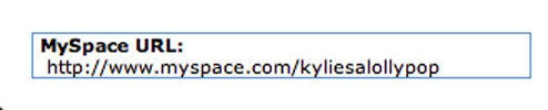 her myspace url was kylies a lollypop