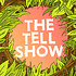 Picture of The Tell Show