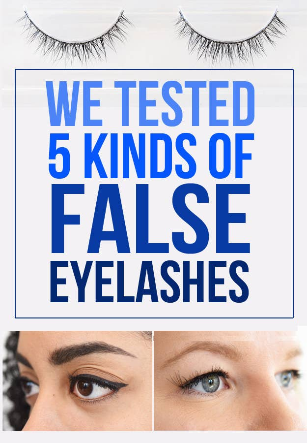 We Tested Five Kinds Of False Eyelashes And Heres What Worked Best
